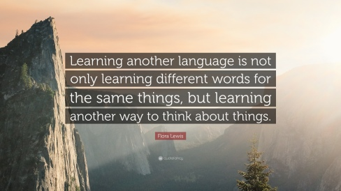 1744032-Flora-Lewis-Quote-Learning-another-language-is-not-only-learning
